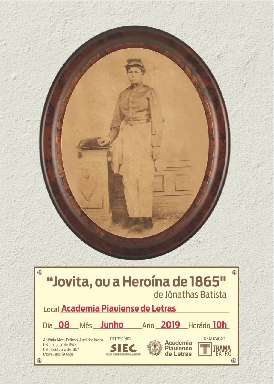Peça 'Jovita, ou a Heroína de 1865' será encenada na Academia Piauiense de Letras